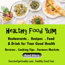 Healthy Food Yum Link Houston Spirituality magzine