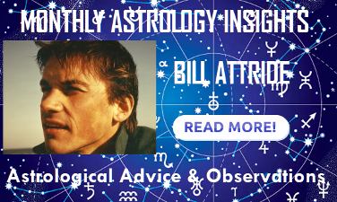 Monthly Astrology Insights with Bill Attride