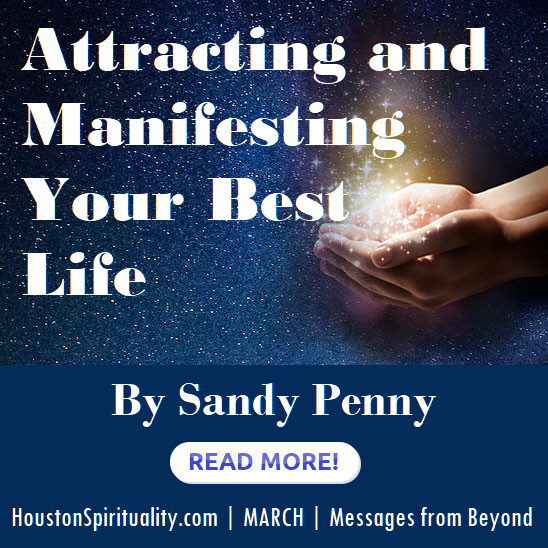 Attracting and Manifesting Your Best Life by Sandy Penny