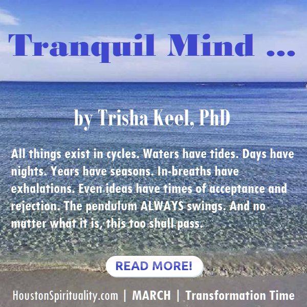 Tranquil Mind by Trisha Keel, March HSM Transformation Time