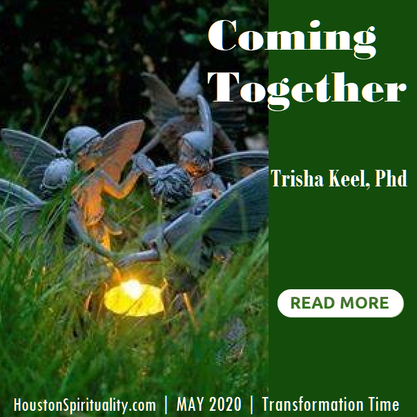 Coming Together by Trisha Keel, May 2020