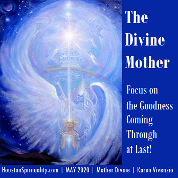 The Divine Mother channeled by Karen Vivenzio
