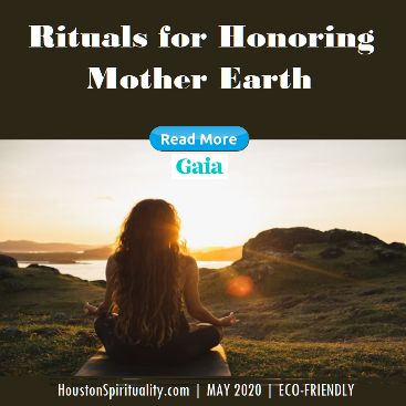 Rituals for Honoring Mother Earth