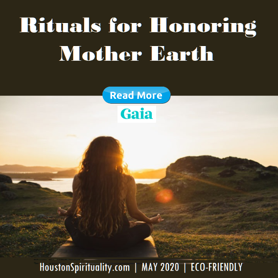 Rituals for Honoring Mother Earth | Gaia