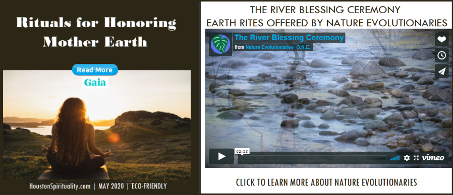Eco-Friendly Articles for May 2020, Rituals for Honoring Mother Earth. River Blessing