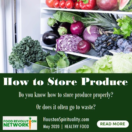 How to Store Produce by Food Revoution Network