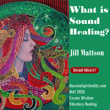 What is Sound Healing by Jill Mattson