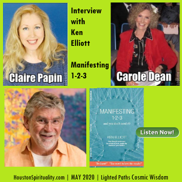 Claire Papin Interview with Ken Elliott, Manifesting 1-2-3, May 2020
