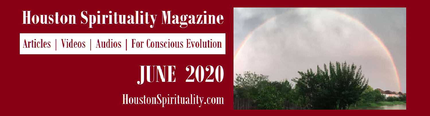 JUNE Houston Spirituality Magazine link to articles