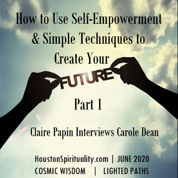 Claire Papin Interview with Carole Dean on Manifesting - June 2020
