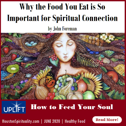 Why the Food You Eat is So Important for Spiritual Connection