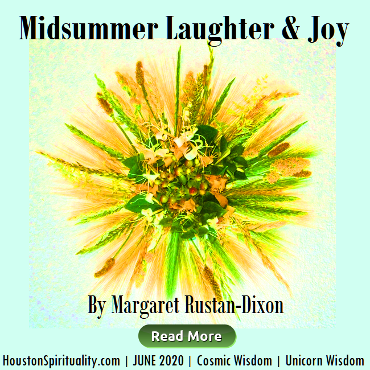 Midsummer Laughter & Joy by Margaret Rustan Dixon