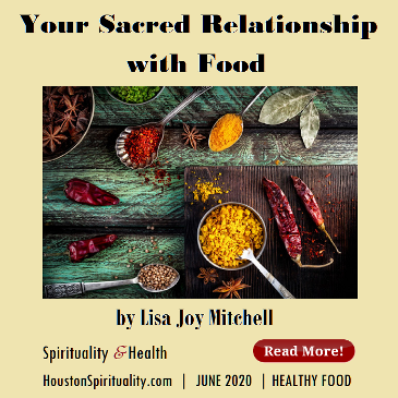 Your Sacred Relationship with Food by Lisa Joy Mitchell