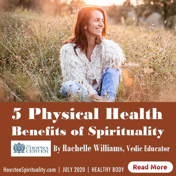 5 Physical Health Benefits of Spirituality July 2020