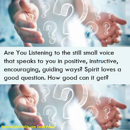 Inspiration: Listen to the still small voice