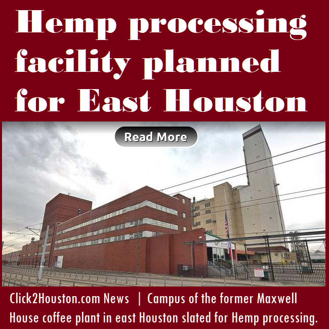 Hemp processing facility planned for East Houston
