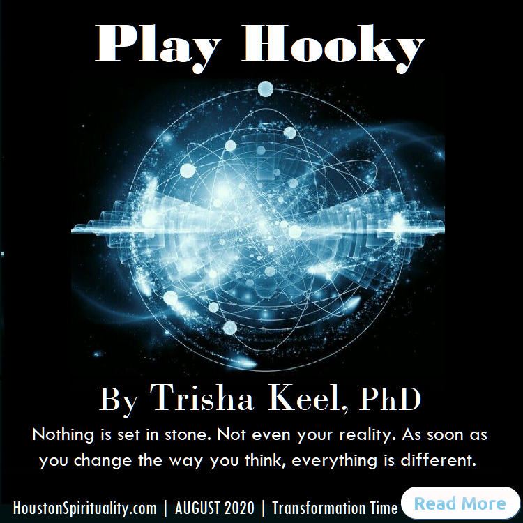 Play Hooky by Trisha Keel, PhD, August 2020 HSM