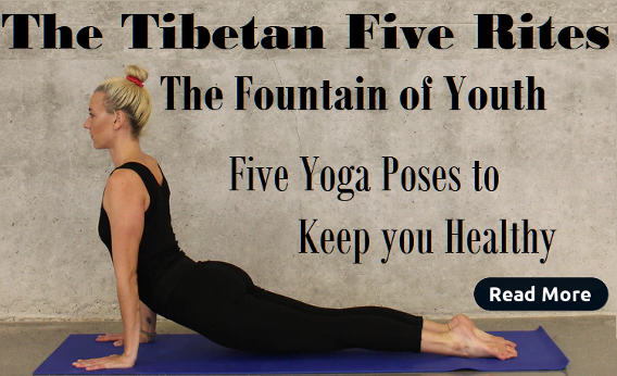 The Tibetan Five RItes | The Foundatin of Youth