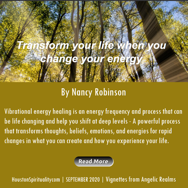 Sept 2020 Transform your life when you change your energy by Nancy Robinson