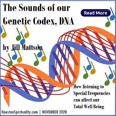 The Sounds of our Genetic Codex, DNA by Jill Mattson