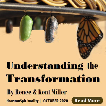 Understanding the Transformation by Renee & Kent Miller
