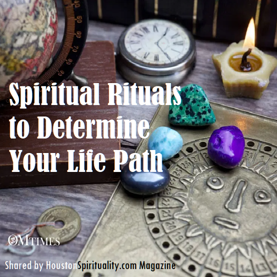 Spiritual Rituals to Determine Your Life Path. OM TImes