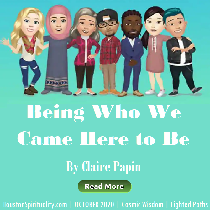 being Who We Came Here to Be, October 2020, Claire Papin