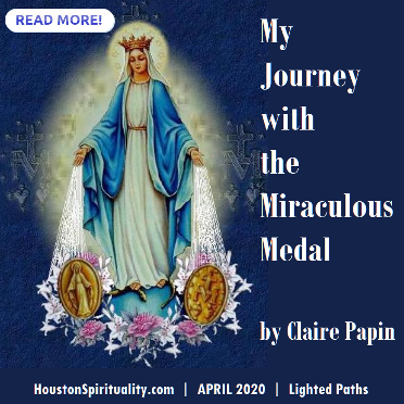 My Journey with the Miraculous Medal by Claire Papin | HSM April 2020 | Lighted Paths