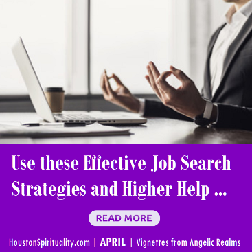 Use these effective job search strategies and higher help. Nancy Robinson.  HSM april 2020