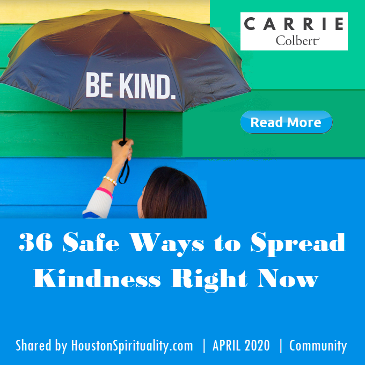 36 Safe Ways to Spread Kindness Right Now | Carrie Colbert | HSM April 2020