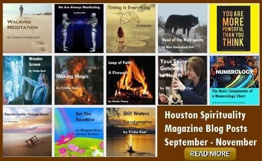 Houston Spirituality Mag Blog Posts Sept - Nov.
