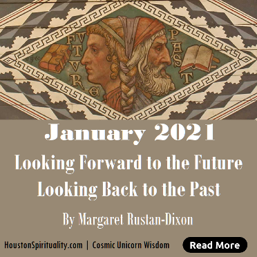 January 2021 -  Looking Forward and Back by Margaret Rustan Dixon