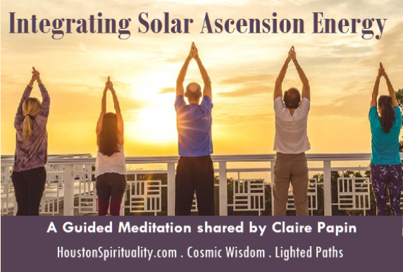 Integrating Solar Ascension Energy by Claire Papin