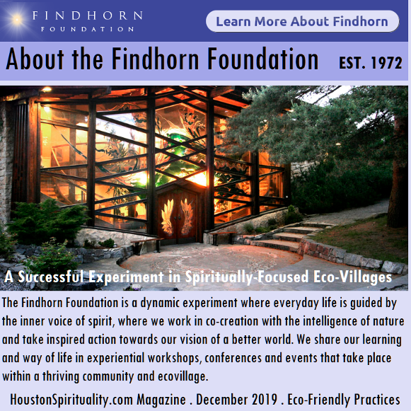 About the Findhorn Foundation, Eco-Friendly Spiritual Community