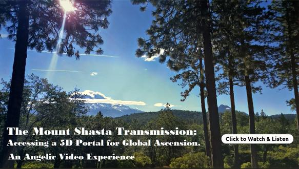 The Mount Shasta Transmission. 5D Portal Experience.