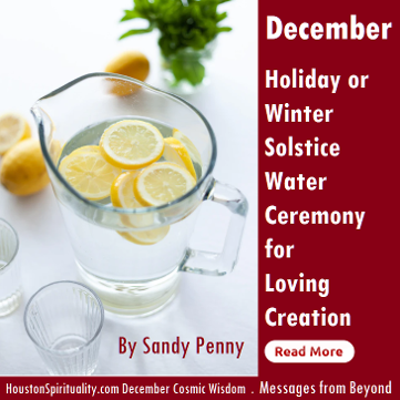 Holiday Solstice Water Ceremony for Loving Creation