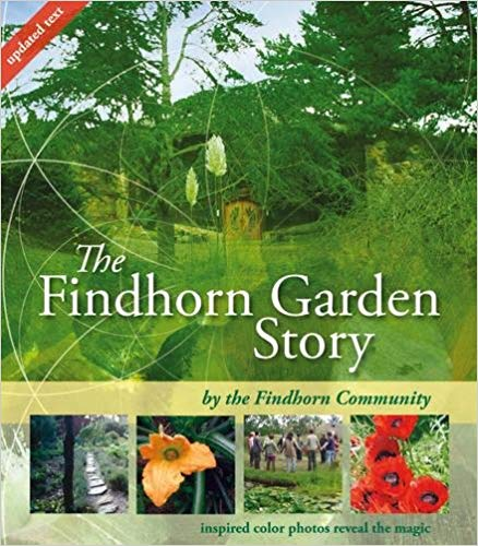 The Findhorn Garden Story, a community venture