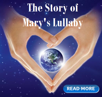 Mary's Lullaby, the story of the song
