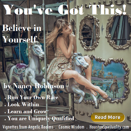 You've Got This . Nancy Robinson . Vignettes from Angelic Realms