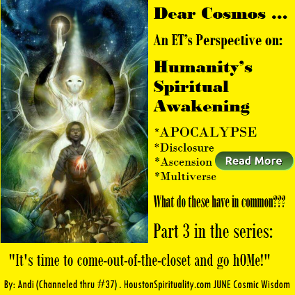 Part 3 Humaniy's Spiritual Awakening - June HSM Cosmic Wisdom