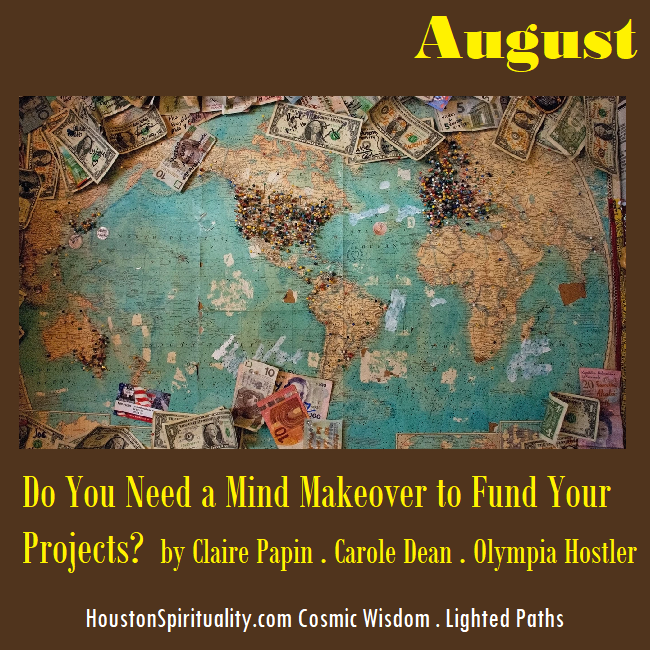Do you need a mind makeover to fund your projects? by Claire Papin, Carole Dean, Olympia Hostler