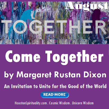 Come Together by Margaret Rustan Dixon