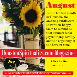 August Articles, HoustonSpirituality.com