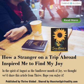 How a Stranger on a Trip Abroad Inspire Me to Find My Joy. Thrive Global