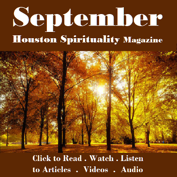 AUGUST Articles. HoustonSpirituality.com
