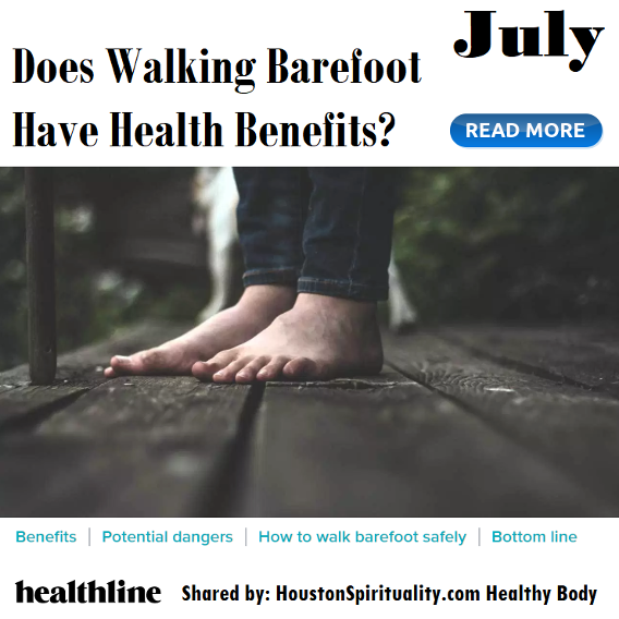 Does Walking Barefoot Have Health Benefits? Healthline share