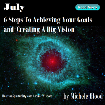 6 Steps to Achieving Your Goals and Creating a Big Vision by Michele Blood