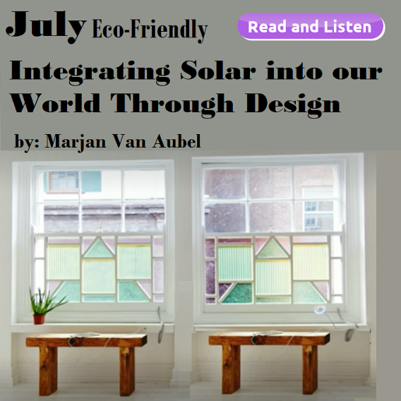 July Eco Friendly: Integrating Solar into our World Through Design by Marjan Van Aubel
