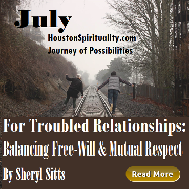 For Troubled Relationships: Balancing Free-Will & Mutual Respect by Sheryl Sitts