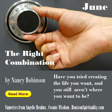 The Right Combination by Nancy Robinson, HoustonSpirituality.com